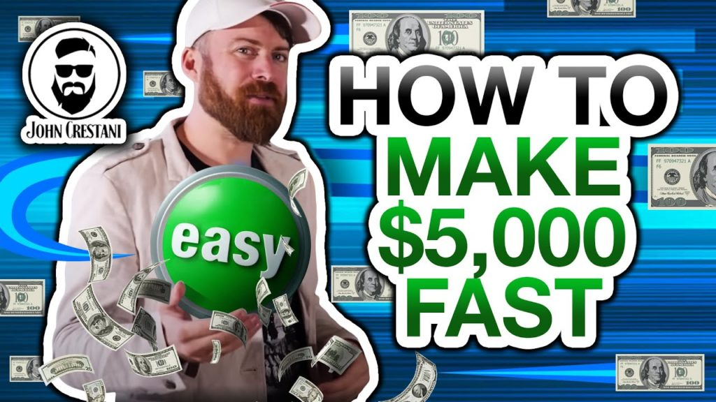 The Fastest Way To Make $5000 As A Beginner